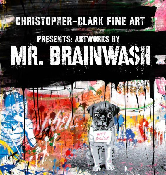 Christopher Clark Fine Art Presents Artworks by Mr. Brainwash